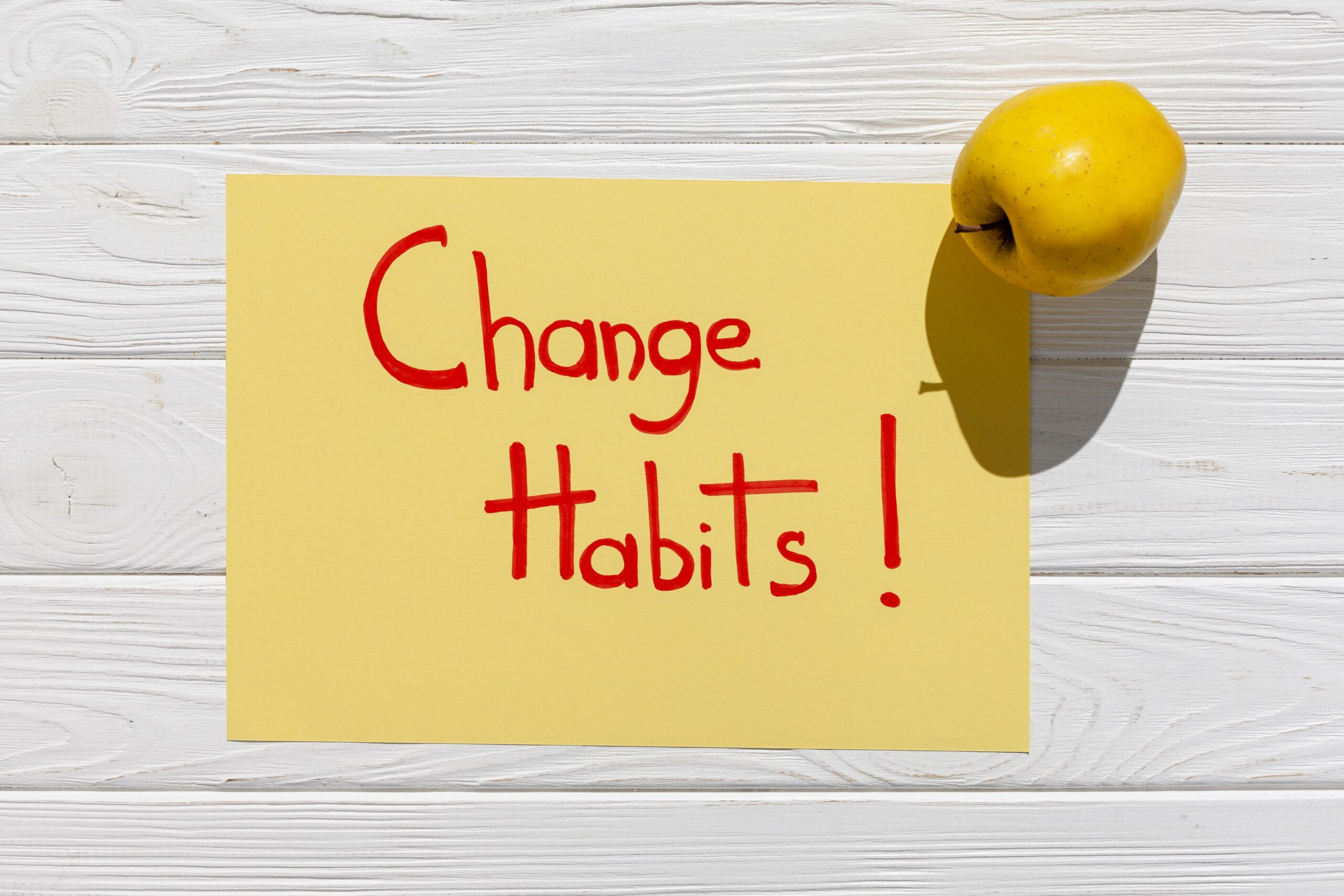 Change the habits
